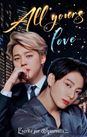 Jikook | All Yours, Love by xXLyanRoussXx
