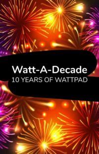 Watt-A-Decade cover