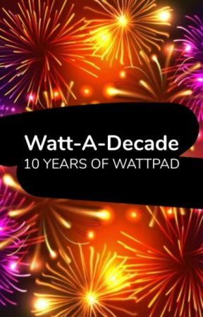 Watt-A-Decade by Ambassadors