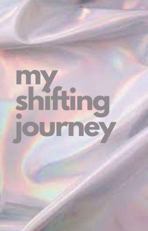 my shifting journey by vintagechalk
