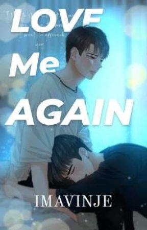 Love Me Again  by imavinje