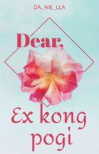 Dear, Ex Kong Pogi. by DA_NIE_LLA