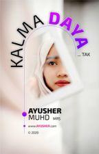 KALMA DAYA TAK by AyusherMuhd