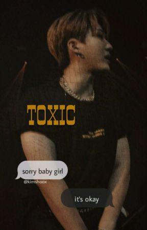 TOXIC by kimshoox