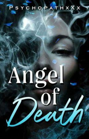 Angel of Death (Alpha's Angel #1) by PsychopathxXx