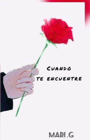 """""""Cuando te encuentre"""" 💜💛💘 by isawencesgarcia"""