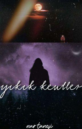 YIKIK KENTLER by _nartanesi_