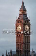 Suffocated | dreamnotfound by themidnightwriter2