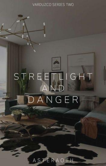 Streetlight and Danger