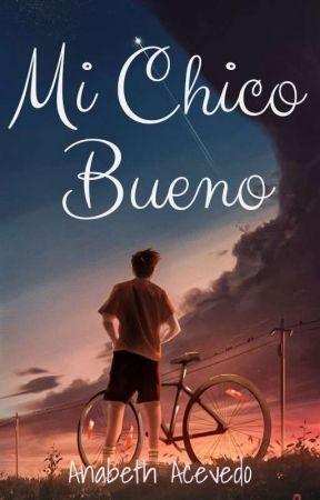 MI CHICO BUENO by ElizabethStarsM