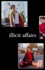 illicit affairs  by ithinkikindayaknow