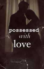 possessed with love - Draco Malfoy fanfiction PL by womenwithapearl