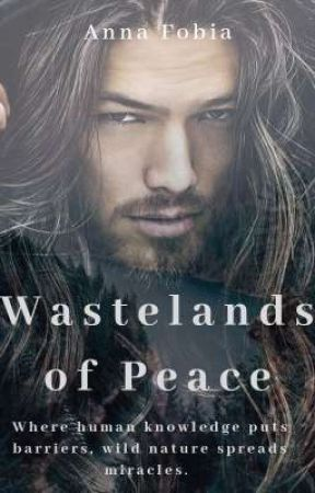 Wastelands of Peace by annafobia