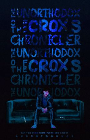 The Crox Chronicler's Unorthodox | Solemn Progeny I by augustddrugs