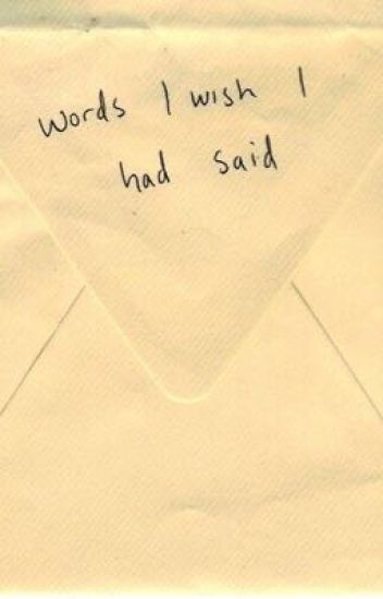 Words I Wish I Could* Say