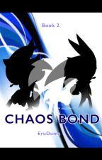 Chaos Bond by DaydreamingDuma