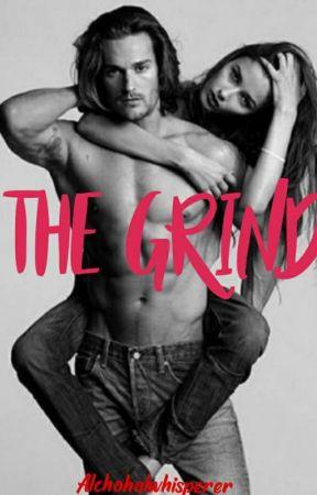 The Grind by alcoholwhisperer