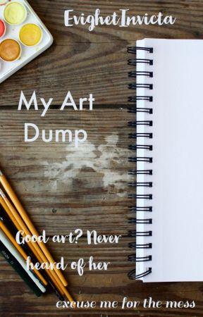 My Art Dump (No, I Can't Draw) by EvighetInvicta