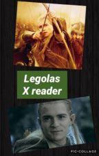 Legolas X Reader by HighElfOfMirkwood