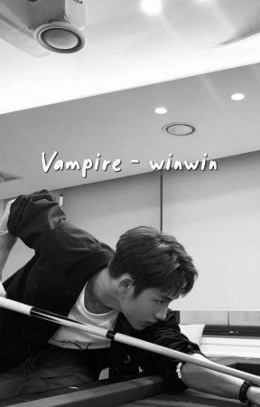 Vampire '' winwin by bucinanduaribu