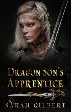 Dragon Son's Apprentice #Wattys2020 by GooseAndMaverick