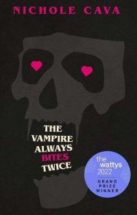 The Vampire Always Bites Twice cover