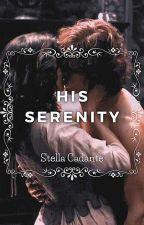 His Serenity by Stella_Cadante