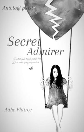 Secret Admirer by Adhe_Fhitree2392