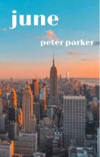 june - peter parker by glutenfreecookies