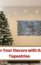 CHARM YOUR DECORS WITH ITALIAN TAPESTRIES by SaveonWallart