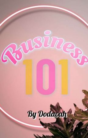 Business 101!: Dos And Don'ts For Startup Businesses❤ by SimplyDodavah