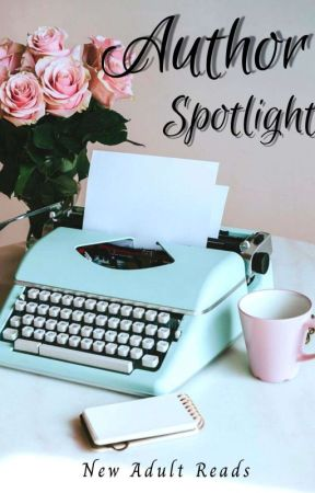 Author Spotlight by NewAdultReads