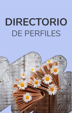 Directorio de Perfiles by WattpadVocesLatinas