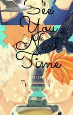 See You Next Time by Tenwan