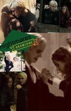 Nightmares~ a DRAMIONE fanfic  by worood_malfoy