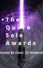 The Quora Solo Awards (Open) by JayBirdM