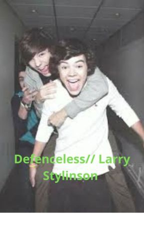 Defenceless// Larry Stylinson by swaggestfag