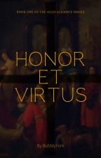 Honor et Virtus by BubblyYork
