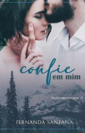 Confie em mim - DEGUSTAÇÃO by FernandaSantana__