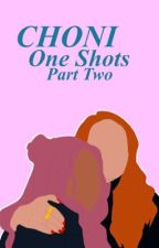 Choni One Shots pt: 2 by ravensinging