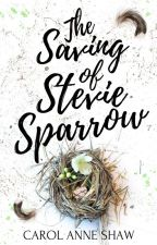 THE SAVING OF STEVIE SPARROW by CarolAnneShawBooks