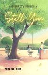 Still you (University Series #1) cover