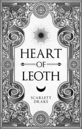 Heart of Leoth: Book III of The Four Realms Series  by ScarletteDrake