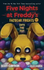 Into The Pit (Five Nights at Freddy's: Fazbear Frights #1)  by TJOC99