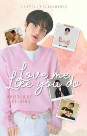 Love Me Like You Do《Luwoo》 by acel_kins-