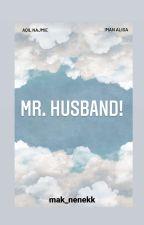 Mr. Husband! by mak_nenekk