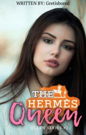 QUEEN SERIES #2:  THE HERMES QUEEN by Gretisbored