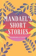 Kumpulan Cerpen Mandaels by mandaels