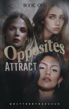 √ | opposites attract¹ by lalahazelrie