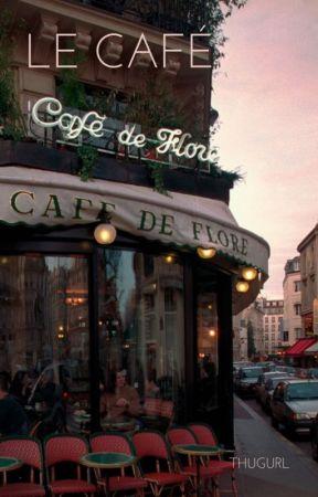 le café // plk by thugurl